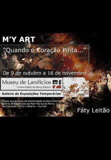 """Exposição """"M'y art"""" no Museu dos Lanifícios da Covilhã"""