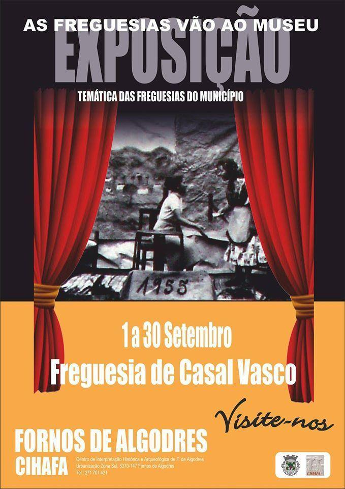 """Exposição """"As Freguesias vão ao Museu"""" em Casal Vasco"""