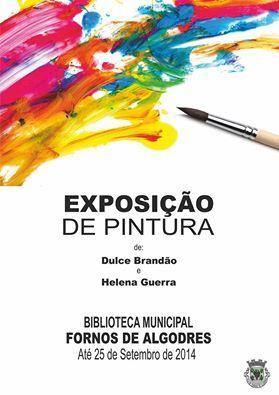 Exposição de Pintura patente na Biblioteca Municipal de Fornos de Algodres