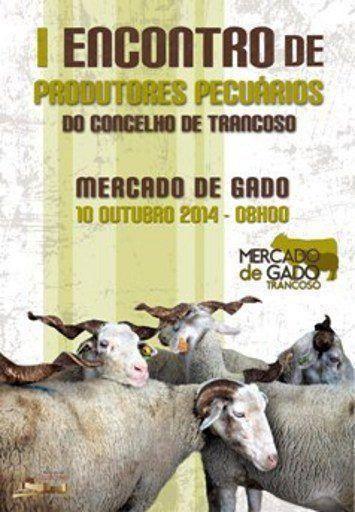 I Encontro de Produtores de  Pecuários do concelho de Trancoso
