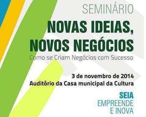 """Seminário """"Novas Ideias, Novos Negócios"""" em Seia"""