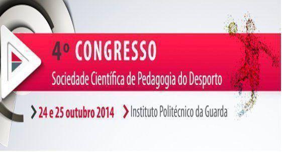 IV Congresso da Sociedade Científica de Pedagogia do Desporto no IPG